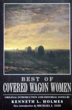 Best of Covered Wagon Women, edited by Kenneth L. Holmes