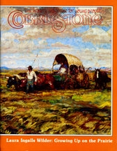 Laura Ingalls Wilder: Growing Up on the Prairie, by Cobblestone