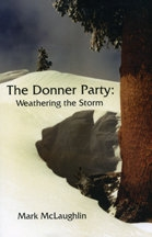 Donner Party: Weathering the Storm, by Mark McLaughlin