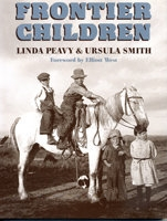 Frontier Children, by Linda Peavy and Ursula Smith