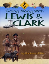 Going Along with Lewis and Clark, by Barbara Fifer
