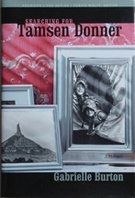 Searching For Tamsen Donner, by Gabrielle Burton