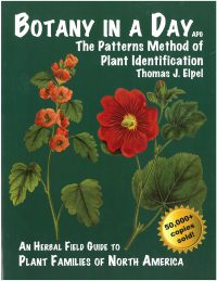 Botany In a Day (APG): The Patterns Method of Plant Identification, by Thomas J. Elpel