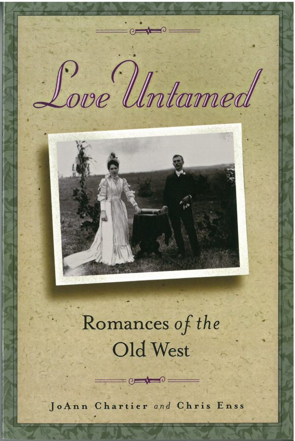 Love Untamed: Romances of the Old West, by JoAnn Chartier and Chris Enss