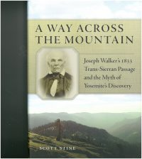 A Way Across the Mountain by Scott Stine