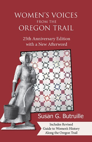 cover Women's Voices from the Oregon Trail by Susan G. Butruille