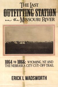 Last Outfitting Station on the Missouri River book cover